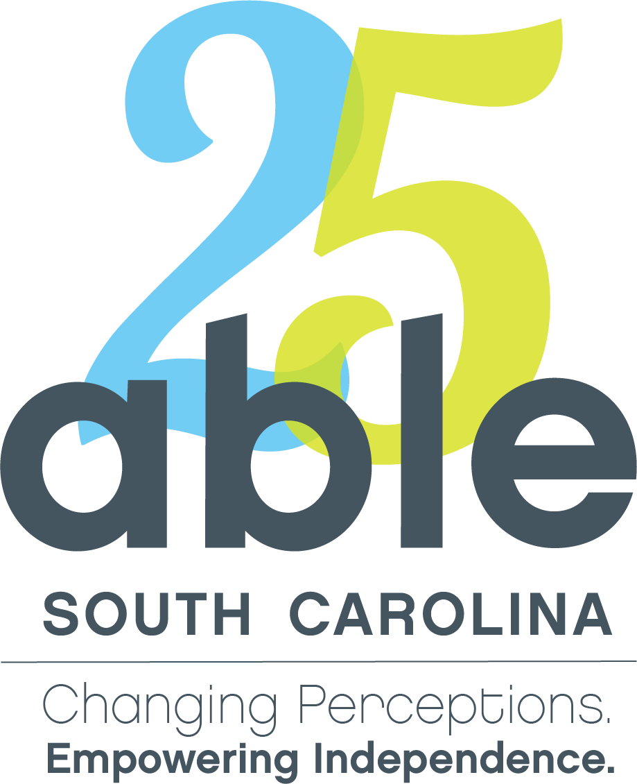 The adapted 25th anniversary able sc logo. Behind the regular logo is the number 25 in blue and green and below the logo reads, Changing Perceptions. Empowering Independence.