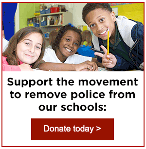 Support the movement to remove police from our schools