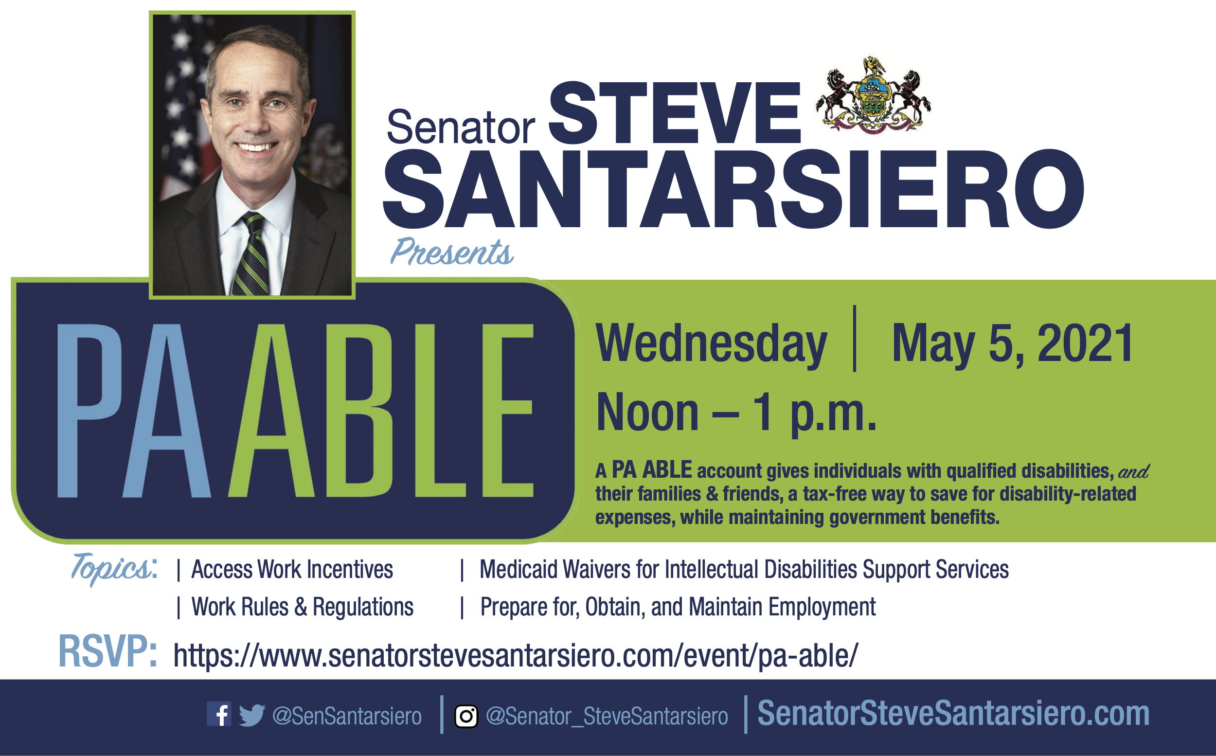 An advertisement for the PA ABLE event featuring a headshot of Senator Steve Santarsiero